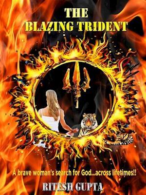 THE BLAZING TRIDENT