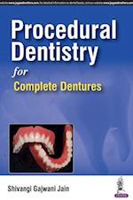 Procedural Dentistry for Complete Dentures