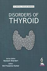Clinical Focus Series Disorders of Thyroid