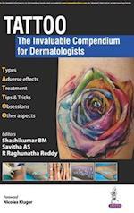 TATTOO - The Invaluable Compendium for Dermatologists