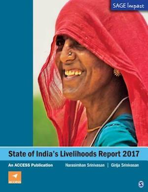 State of India's Livelihoods Report 2017