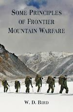 Some Principles of Frontier Mountain Warfare af W. D. Bird
