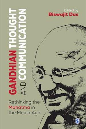 Gandhian Thought and Communication