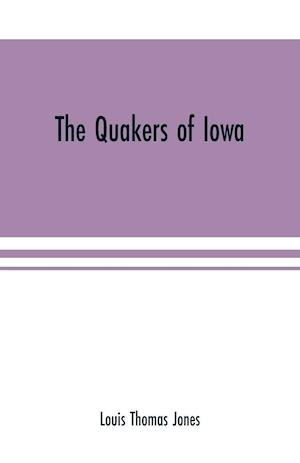 The Quakers of Iowa