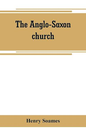 The Anglo-Saxon church