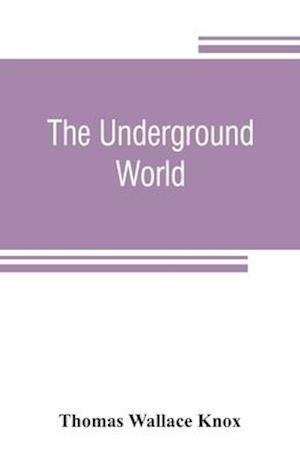 The underground world