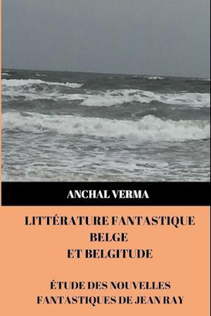 Littérature Fantastique Belge et Belgitude