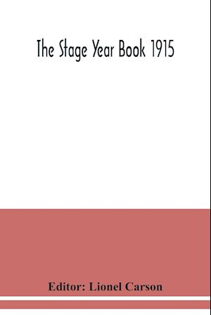The Stage Year Book 1915