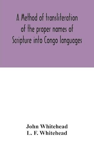 A method of transliteration of the proper names of Scripture into Congo languages