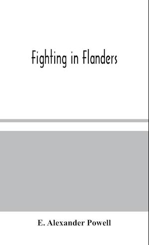 Fighting in Flanders