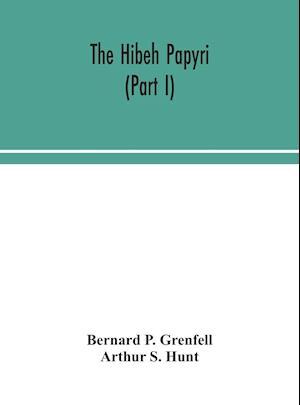 The Hibeh papyri (Part I)