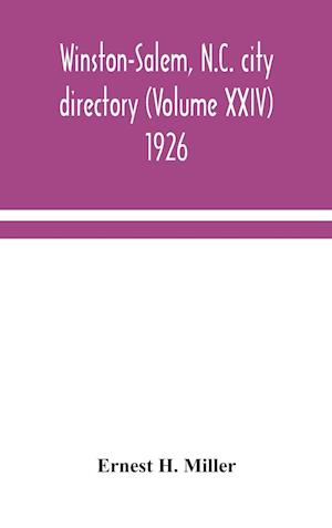 Winston-Salem, N.C. city directory (Volume XXIV) 1926