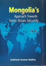 Mongolia's Approach Towards Inner Asian Security