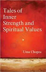 Tales of Inner Strength and Spiritual Values