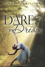 Dare to Dream af Stephen Touthang