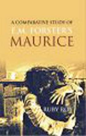 Comparative Study of E.M. Forster's MAURICE af Ruby Roy