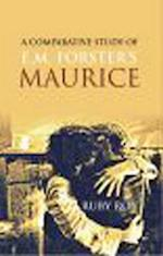 Comparative Study of E.M. Forster's MAURICE