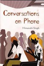 Conversations on Phone