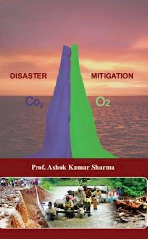 Disaster Mitigation af Prof. Ashok Kumar Sharma