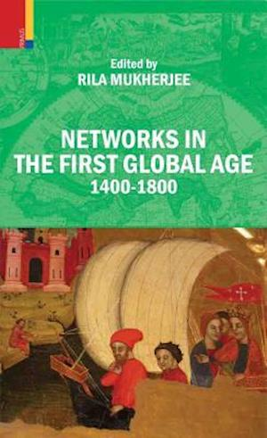 Networks in the First Global Age 1400-1800