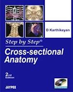 Step by Step: Cross-Sectional Anatomy (Step-by-Step)