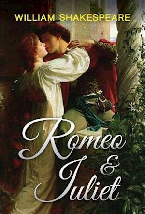Romeo and Juliet af William Shakespeare