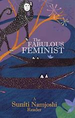 The Fabulous Feminist af Suniti Namjoshi