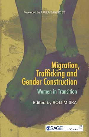 Migration, Trafficking and Gender Construction