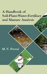 A Handbook of Soil-Plant-Water-Fertilizer and Manure Analysis af M.V. Durai