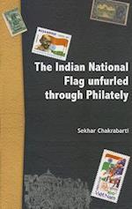 Indian National Flag Unfurled Through Philately