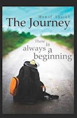 The Journey, There Is Always a Beginning