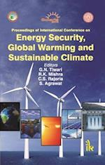Energy Security, Global Warming and Sustainable Climate