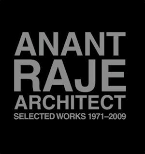 Bog, hardback Anant Raje Architect - Selected Works, 1971-2009 af Shubhra Raje