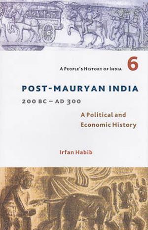 Post-Mauryan India 200BC - AD300
