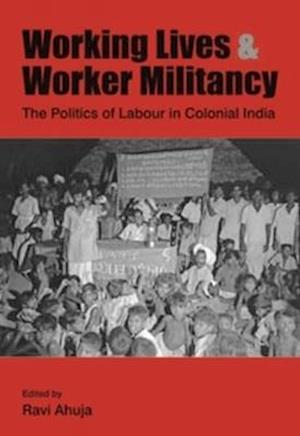 Bog, hardback Working Lives and Worker Militancy