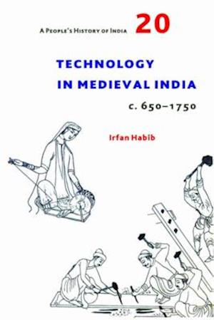 Technology in Medieval India (c. 650-1750)
