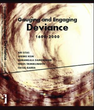 Gauging and Engaging Deviance, 1600-2000
