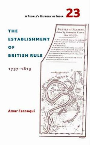 Bog, hardback The Establishment of British Rule 1757-1813 af Amar Farooqui