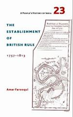 The Establishment of British Rule 1757-1813 af Amar Farooqui