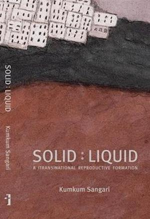 Bog, hardback Solid:Liquid - a (trans)national reproductive formation