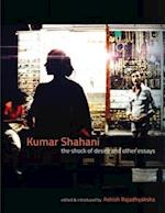 Kumar Shahani - The Shock of Desire and Other Essays