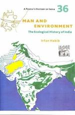 A People`s History of India 36 - Man and Environment