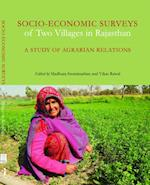 Socio-Economic Surveys of Two Villages in Rajast - A Study of Agrarian Relations af Madhura Swaminathan