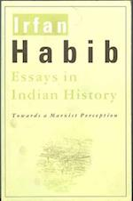 Essays in Indian History - Towards a Marxist Perception