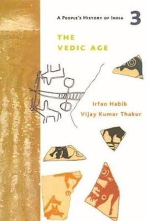 Bog, paperback A People`s History of India 3 - The Vedic Age af Irfan Habib