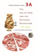 A People's History of India 3A - The Age of Iron and the Religious Revolution, C. 700 - C. 350 Bc af Krishna Mohan Shrimali