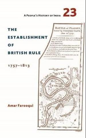 Bog, hardback The Establishment of British Rule 1757-1813 af Amar Farooqui
