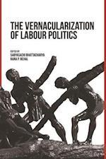 The Vernacularization of Labour Politics