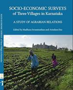 Socio-Economic Surveys of Three Villages in Karntaka - A Study of Agrarian Relations af Madhura Swaminathan
