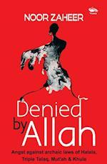Denied by Allah af Noor Zaheer